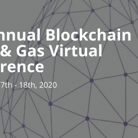 4th Annual Blockchain in Oil & Gas Virtual Conference Sept 17th – 18th, 2020